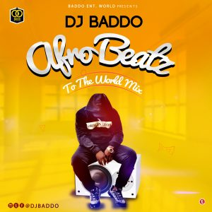 Dj-Baddo-Afro-Beatz-To-The-World-Mix-300x300.jpg