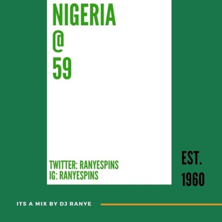 DJ Ranye - Nigeria at 59